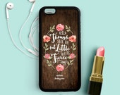 Though she be but little, she is fierce, Inspirational Quote iPhone 7 6 Plus Case, iPhone 5s 5c 5, Samsung Galaxy s3 s4 s5, Note 4 Case Q56a