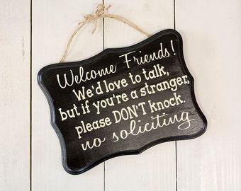 No Solicitation Sign, No Soliciting Sign, Friendly No Soliciting Sign, No Soliciting, Hanging, Welcome Sign, Welcome Friends, No Solicitor
