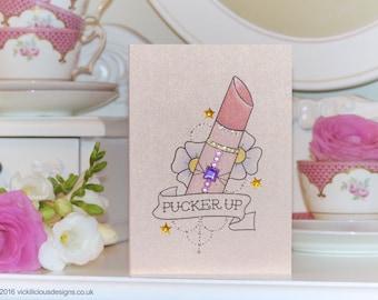 PUCKER UP lipstick tattoo handmade birthday card