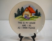 """Vintage Norcrest Collector Plate And Stand """"This Is My House And I Do As I Darn Please"""""""