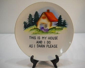 "Vintage Norcrest Collector Plate And Stand ""This Is My House And I Do As I Darn Please"""