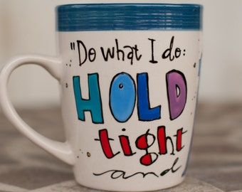 "Doctor Who ""Hold tight and pretend it's a plan"" Quote Mug - Hand painted, medium tall, cream and blue mug with TARDIS"