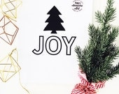 JOY and Christmas Tree prints available in THREE sizes  8.5 x 11, 5x7, 4 x 6
