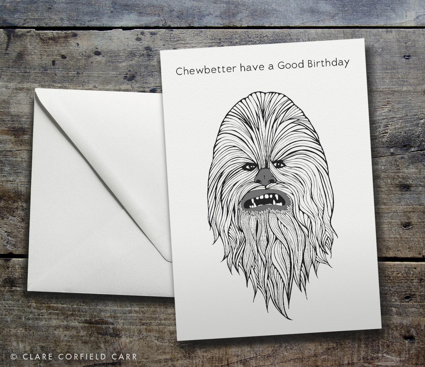 Star wars birthday card gangcraft funny star wars birthday card chewbetter have a good birthday card bookmarktalkfo Choice Image