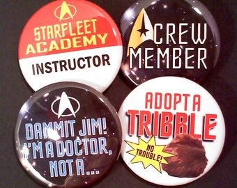 Star Trek Insired Button OR Magnets, Set of 4