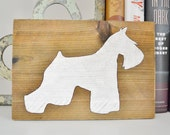 Schnauzer Wooden Sign- Dog Lovers Gift- Wood Dog Sign- Gallery Wall- Schnauzer Art- Reclaimed Wood Sign