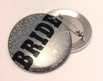 Bride Pinback Button Sparkle Button Custom Wedding Bachelorette Nametag Badge