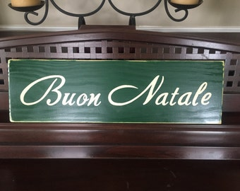 Buon Natale Merry Christmas in Italian Sign Plaque Holidays Hand Painted Rustic You Pick Color Wooden