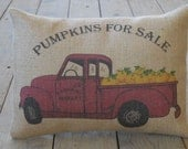 Vintage red truck burlap Pillow, Pumpkins for Sale,  Rustic French Farmhouse, Shabby Chic, Autumn decor,  Fall, INSERT INCLUDED