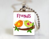 Scrabble Tile Pendant, Scrabble Tile Jewelry, Best Friends Pendant, Cute Pendant, Pendant, Necklace - Free Ball Chain Necklace or Key Ring