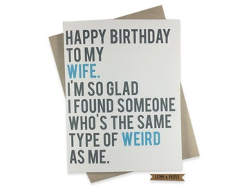 Funny Wife Birthday Card, Wife's Birthday, Weird, Love, Spouse, Partner, Marriage, Happy Birthday, Humor, For Wife, From Husband