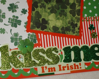 Kiss Me I'm Irish St Patricks Day Shamrocks Leprechaun Pot of Gold 12x12 Premade Scrapbook Pages by KARI