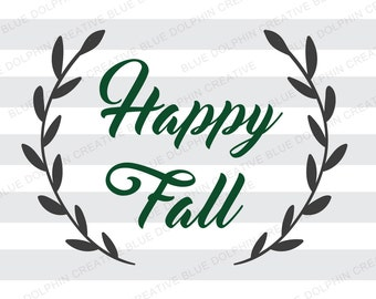 Happy Fall wreath SVG DXF jpg png pdf ai / Autumn cut file / Cricut, Silhouette cutting files / diy iron on vinyl / instant download