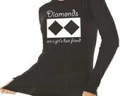 Women's Ski & Snowboard t-shirt /Diamond are a Girl's Best Friend / Long sleeve / Gift for women Black Diamond Skier/ Life is Balance®