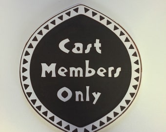 Hand Carved Cast Members Only Disney Room Sign