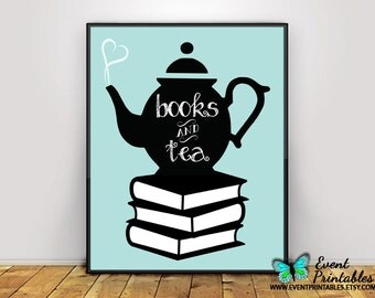 Books and Tea Print, Book Lover Tea Lover Typography Silhouette Poster 8x10 16x20 Kitchen Art Digital Download Wall Art by Event Printables