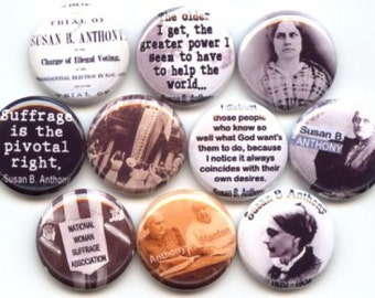 "Susan B Anthony Womens Suffrage Feminism Feminist American Social Reformer  10 Hand Pressed Pinback 1"" Buttons Badges Pins"