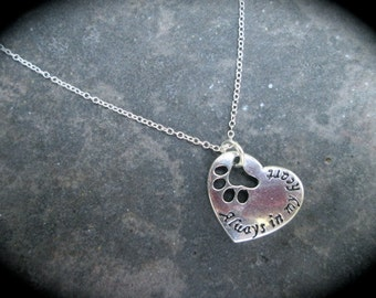 """Pet Memorial Necklace with paw heart charm """"Always in my heart"""" Pet Sympathy Gift Rainbow bridge necklace Sterling Silver 18"""" chain"""