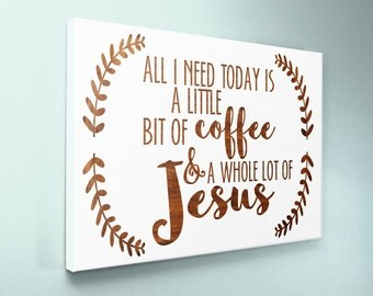 Wood Sign 12x16 Coffee and Jesus