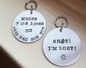 Pet ID Tag Shit I'm Lost Double Sided Name Microchip Number Phone Hand Stamped Dog Tag