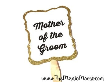 Photo Booth Props ~ Wedding Props ~ Mother of the Groom ~ You Choose Glitter Color