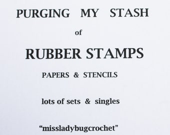 Purging my stash of RUBBER STAMPS sets singles and background PAPER stencils Scrapbooking supplies