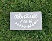 Adventure awaits sign - grey and white sign - nursery decor