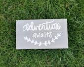 Adventure awaits sign - grey and white sign - nursery decor