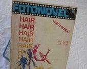 "Vintage ""HAIR "" Paperback/Fotonovel 1979/Hippie Film/Retro Musical/Lyrics/Dialogue/Color Pictures/Age of Aquarius/Collectible Book"
