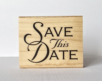 Save This Date Wooden Mounted Rubber Stamping Block DIY tags for Invitations, Greeting Cards, and Scrapbooking by: Inkadinkado