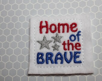 Patriotic Home of the Brave feltie, Patriotic felt stitchies, red white & blue, 4 pcs for hair accessories, scrapbooking, or crafts