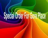 Special Order for GORE PLACE 2