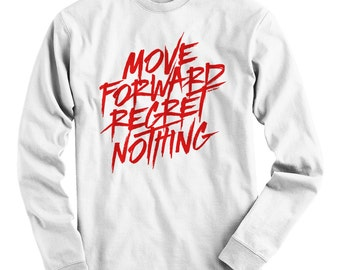 LS Move Forward Scrawled Tee - Long Sleeve T-shirt - Men S M L XL 2x 3x 4x - Streetwear, Fitness, Cycling, Regret Nothing - 4 Colors