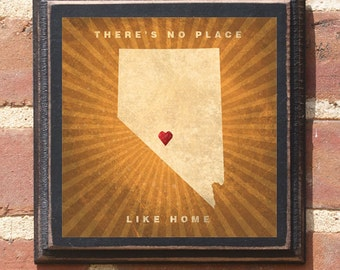 "Nevada NV ""There's No Place Like Home"" Wall Art Sign Plaque Gift Present Personalized Color Custom Location Home Decor Vintage Style Antique"