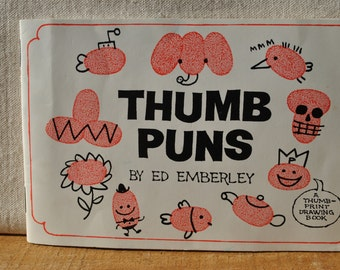 Thumb Puns - 1992 Ed Emberley - First Edition - Caricature Art - Drawing Instruction - Sketching Fun - Sketching for Children - Sketch Humor