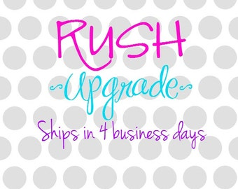 RUSH ORDER Upgrade ONLY - add to cart