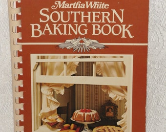Martha White Southern Baking Book 1983 Vintage Cookbook