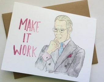 Tim Gunn// Project Runway Card