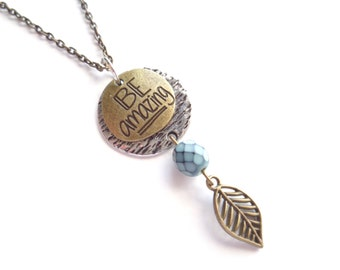 Inspirational Necklace, Brass Necklace, Silver Necklace, Teal Necklace, Boho Necklace, Short Boho Necklace, Gift For Her