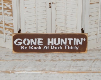 Hunting Sign Gone Huntin Sign Man Cave Country Primitive Decor