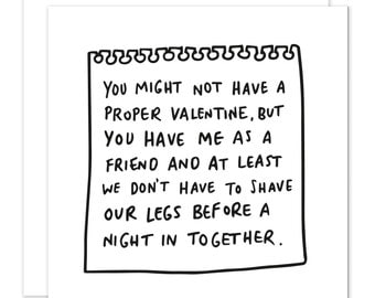 Funny Valentine's You Might Not Have A Valentine But At Least You Don't Have To Shave Your Legs Funny Single Galentines Day Card