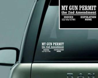 My gun permit (2nd Amendment) Vinyl Decal