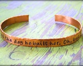 God Shook His Head The Day He Built Her.  Oh But I Bet He Smiled Hand Stamped Copper Cuff Bracelet- Unique- Rebel- Beautiful