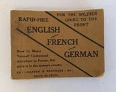 Vintage 1917 World War I Book for the Soldier Going to the Front Rapid-Fire English French German