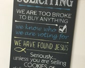 NO SOLICITING Sign Chalkboard Style  PAINTED Wood not Vinyl Letters