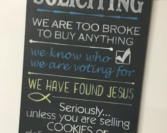 No Soliciting  Chalkboard Style  PAINTED Wood Sign not Vinyl