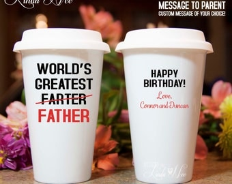 World's Greatest Farter Father Coffee Mug, Happy Birthday Coffee Travel Mug Custom Work Cup To Go Personalized TRAVEL Coffee Tumbler, MPH144