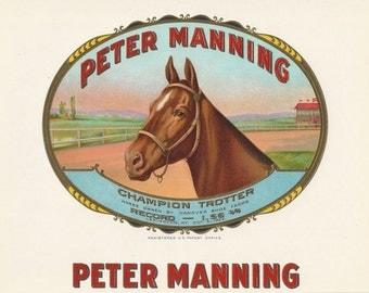 Peter Manning - Vintage 1920s Named Trotting Horse Chromolithographic Cigar Label