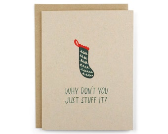 Funny Christmas Cards - Christmas Stocking Card Humor - Funny Christmas Card Pack - Just Stuff It Stocking Card