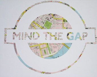 Lg. MIND THE GAP - Vintage Map London Underground sign // Handmade in England from a vintage map of London